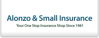 Alonzo and Small Insurance: Your One Stop Shop Insurance Shop Since 1981